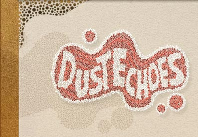 dust echoes